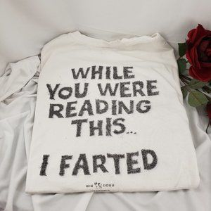 """Big Dogs """"I Farted"""" T-Shirt, Preowned"""